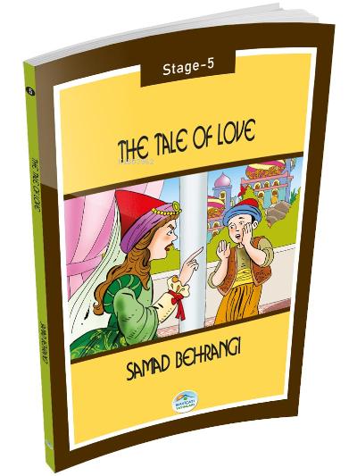 The Tale of Love - Samad Behrangi (Stage-5)