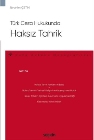Haksız Tahrik;Ceza Hukuku Monografileri