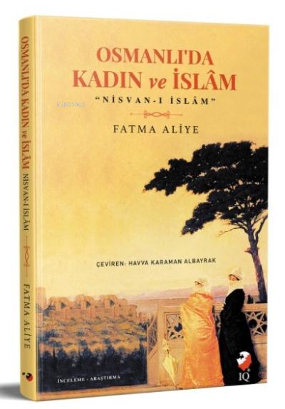 Osmanlı'da Kadın ve İslam (Nisvan-ı İslam)
