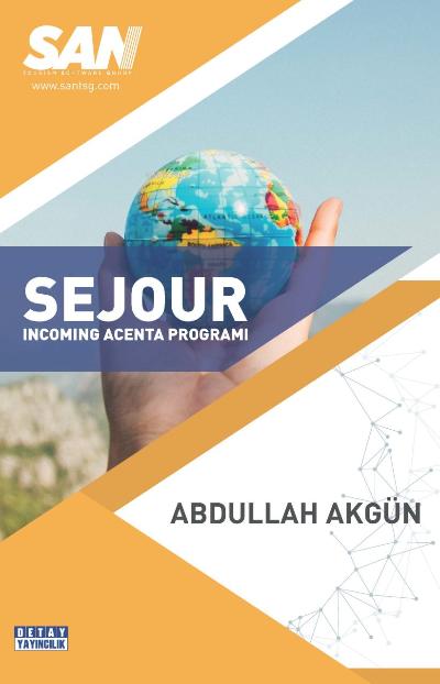Sejour Incomıng Acenta Programı