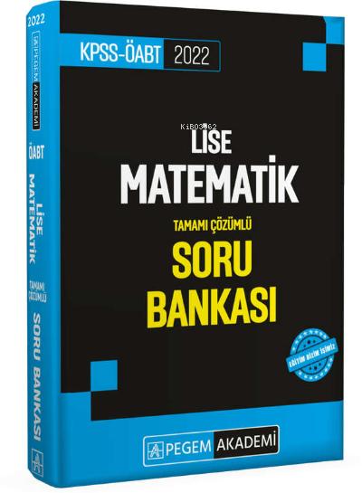 2022 KPSS ÖABT Lise Matematik Soru Bankası