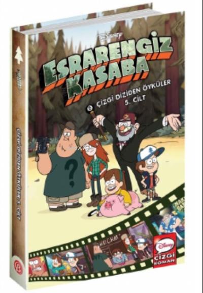 Esrarengiz Kasaba;Çizgi Diziden Öyküler 5. Cilt Disney