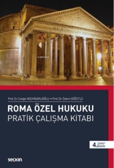 Roma Özel Hukuku Pratik Çalışmalar Kitabı