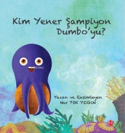 Kim Yener Şampiyon Dumbo'yu?