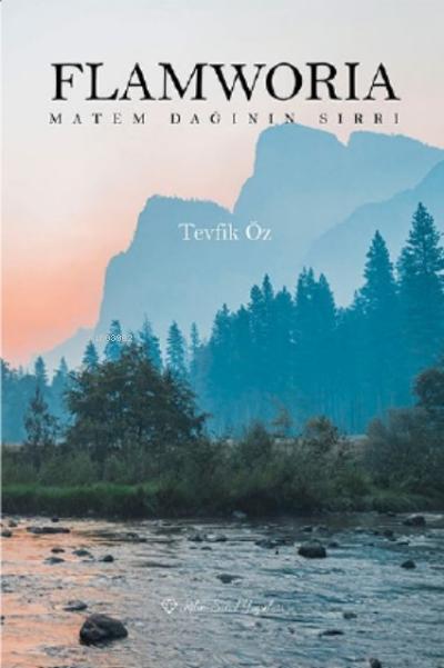 Flamworia Matem Dağının Sırrı