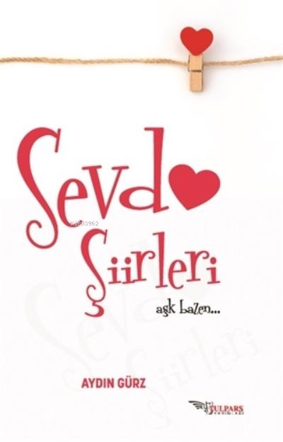 Sevda Şiirleri;Aşk Bazen