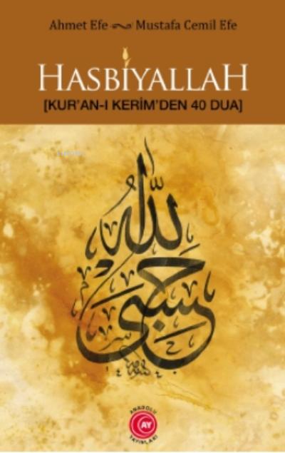 Hasbiyallah;Kur'an-ı Kerim'den 40 Dua