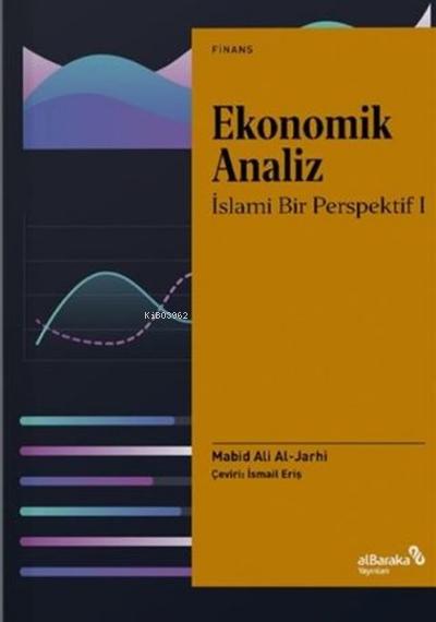 Ekonomik Analiz;İslami Bir Perspektif 1