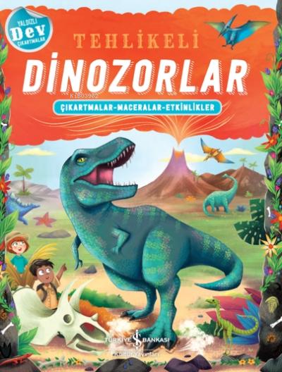 Tehlikeli Dinozorlar;Çıkartmalar - Maceralar - Etkinlikler