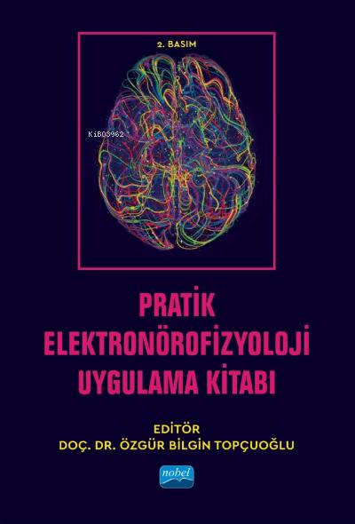 Pratik Elektronörofizyoloji Uygulama Kitabı
