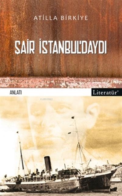 Şair İstanbul'daydı!