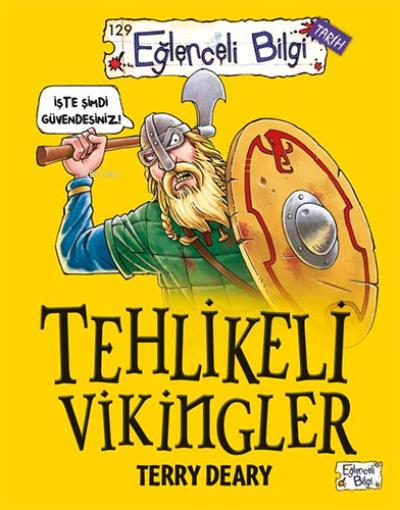 Tehlikeli Vikingler;Korkunç Viking gerçeklerini öğrenmeye hazır mısınız