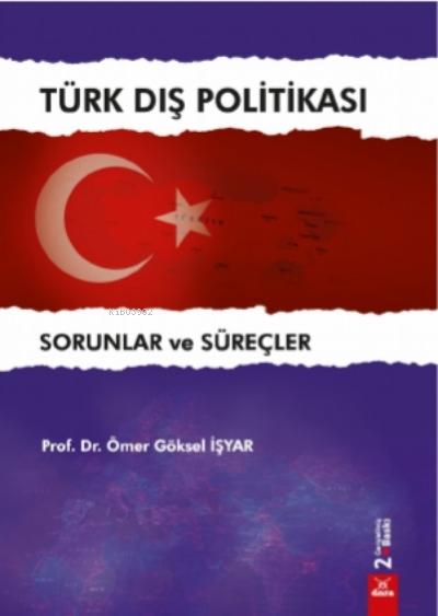 Türk Dış Politikası;Sorunlar ve Süreçler