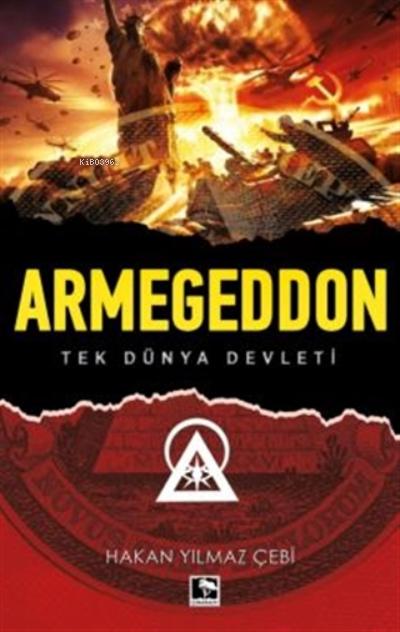Armegeddon;Tek Dünya Devleti