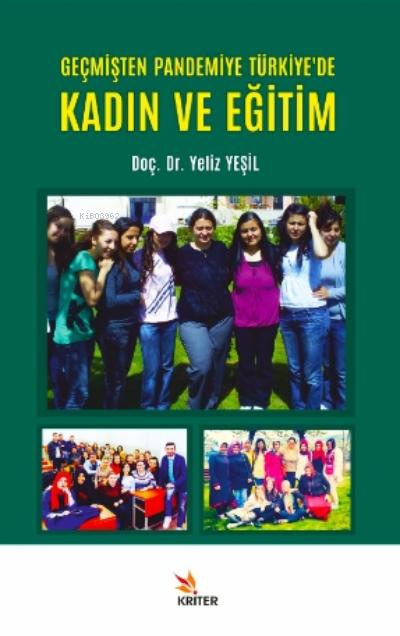 Geçmişten Pandemiye Türkiye'de Kadın ve Eğitim