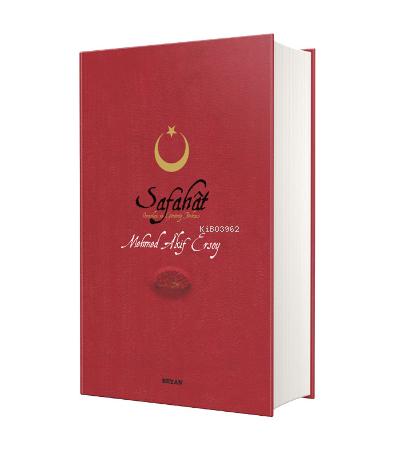 Safahat ( Orta Boy Ciltli );Osmanlıca, Latinize ve Günümüz Türkçesi 3'ü Tek Kitapta