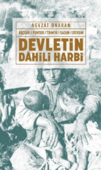 Devletin Dahili Harbi;Koçgiri - Pontos - Trakya - Sasun - Dersim