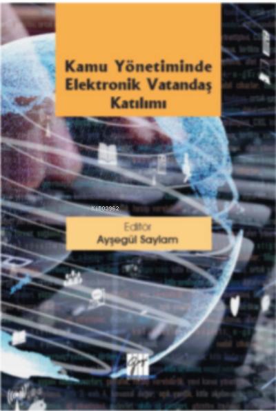 Kamu Yönetiminde Elektronik Vatandaş Katılımı