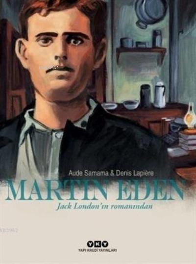 Martin Eden; Jack London'ın Romanından