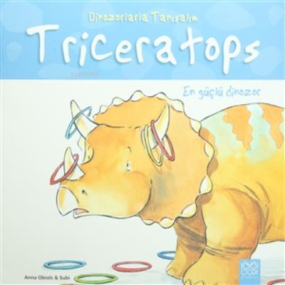 En Güçlü Dinozor: Triseratops - Dinozorlarla Tanışalım