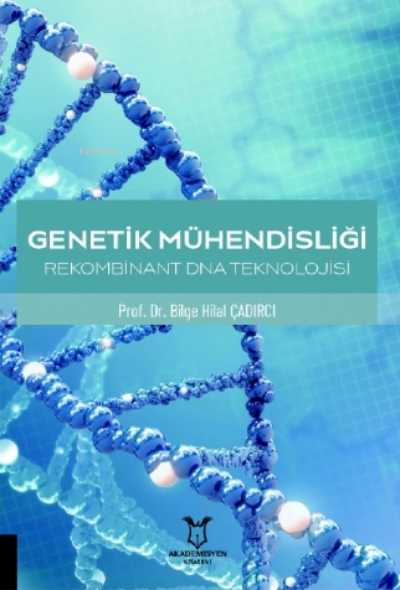 Genetik Mühendisliği Rekombinant DNA Teknolojisi