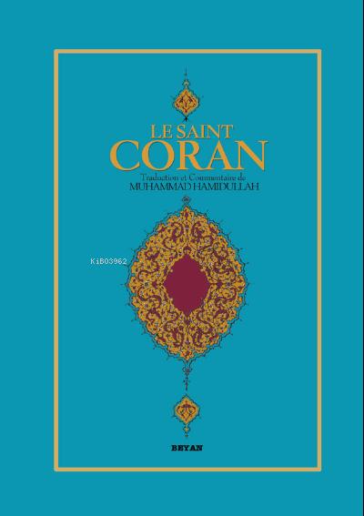 Le Saınt Coran;(Fransızca Kur'an-ı Kerim Meali)