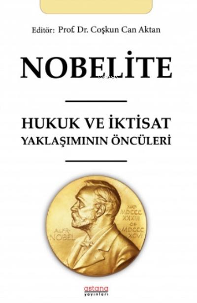Nobelite;Hukuk ve İktisat Yaklaşımının Öncüleri