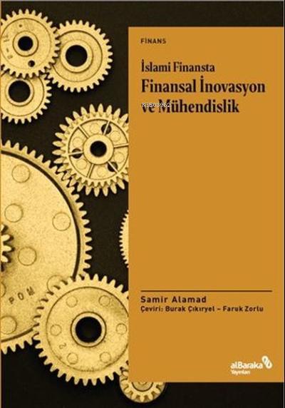 İslami Finansta Finansal İnovasyon ve Mühendislik