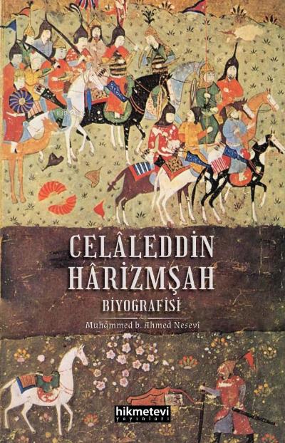 Celaleddin Harizmşah Biyografisi