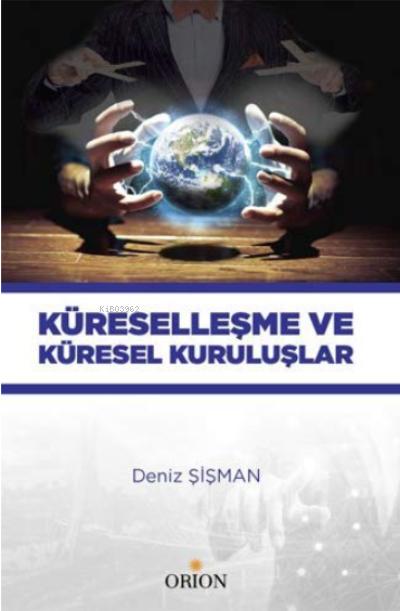 Küreselleşme ve Küresel Kuruluşlar