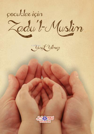 Çocuklar İçin Zadu´L Muslim