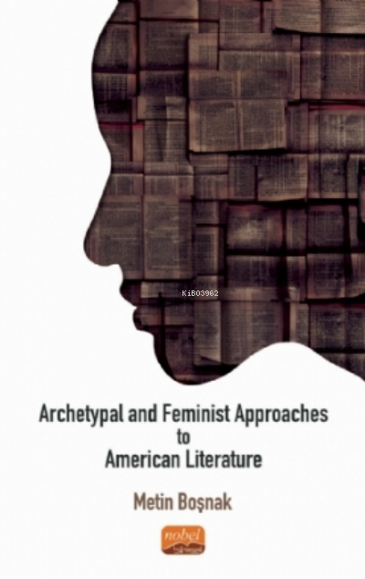 Archetypal And Feminist Approaches To American Literature