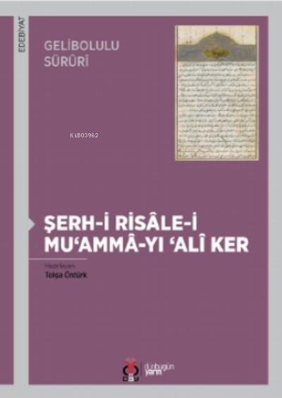 Şerh-i Risâle-i Mu'ammâ-yı Alî Ker