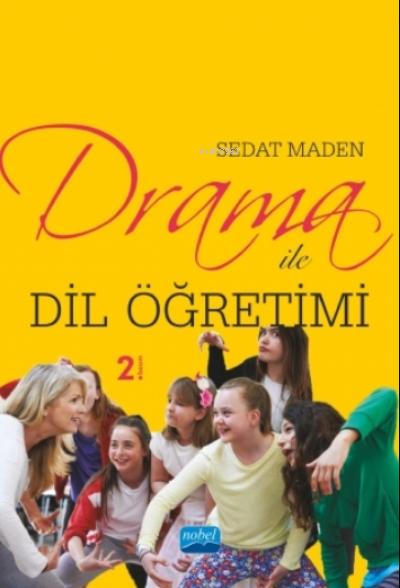 Drama Ile Dil Öğretimi