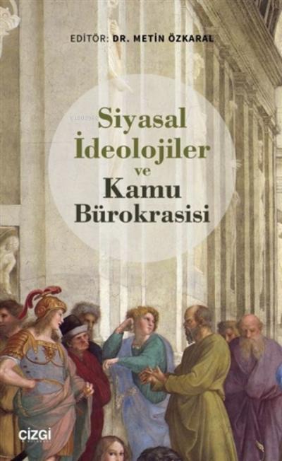 Siyasal İdeolojiler ve Kamu Bürokrasisi