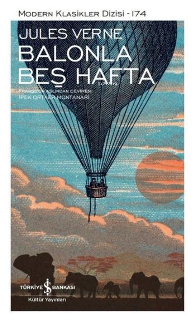 Balonla Beş Hafta ( Şömizli );Modern Klasikler Dizisi