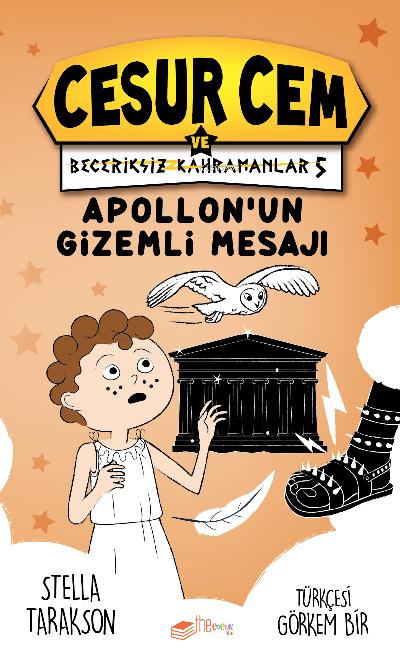 Cesur Cem ve Beceriksiz Kahramanlar 5 - Apollon'un Gizemli Mesajı