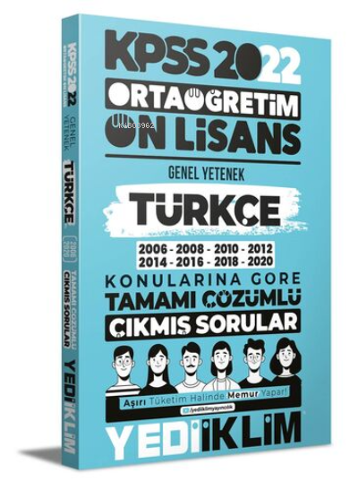 2022 KPSS Ortaöğretim Ön Lisans Genel Yetenek Türkçe Konularına Göre Tamamı Çözümlü Çıkmış Sorular