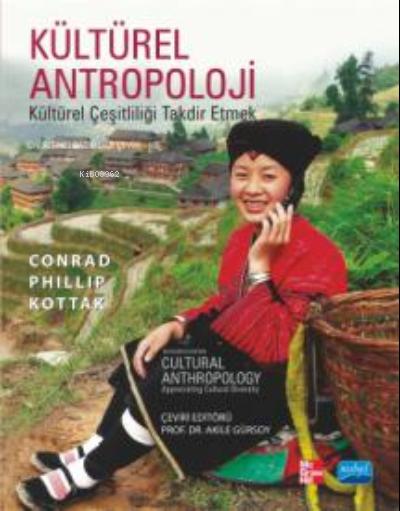 Kültürel Antropoloji ;Kültürel Çeşitliliği Takdir Etmek