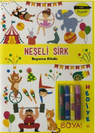 Neşeli Sirk Boyama Kitabı - Minik Ressamlar