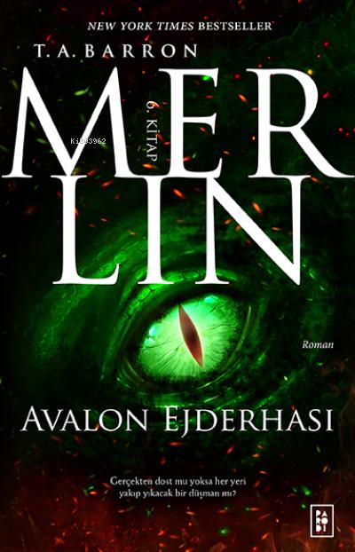 Merlin Serisi 6. Kitap - Avalon Ejderhası