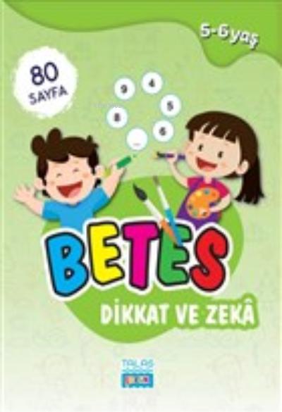 Betes Dikkat ve Zeka