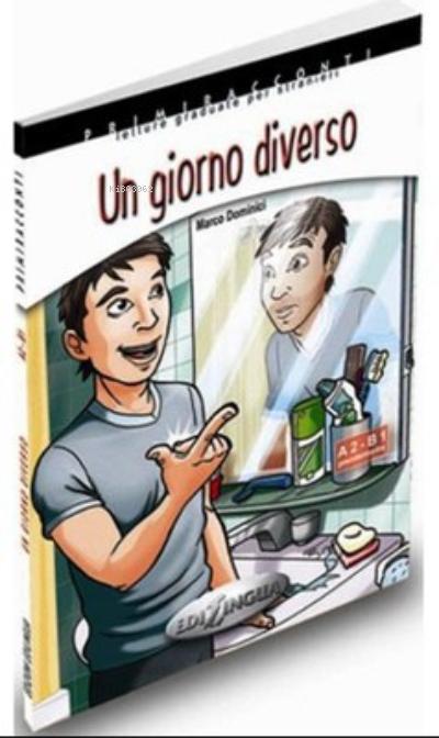 Un Giorno Diverso + CD İtalyanca Okuma Kitabı Orta Seviye ( A2-B1 )