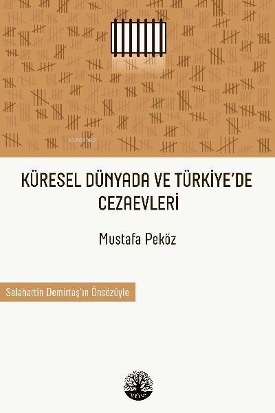 Türkiye ve Dünya Çapında Cezaevleri