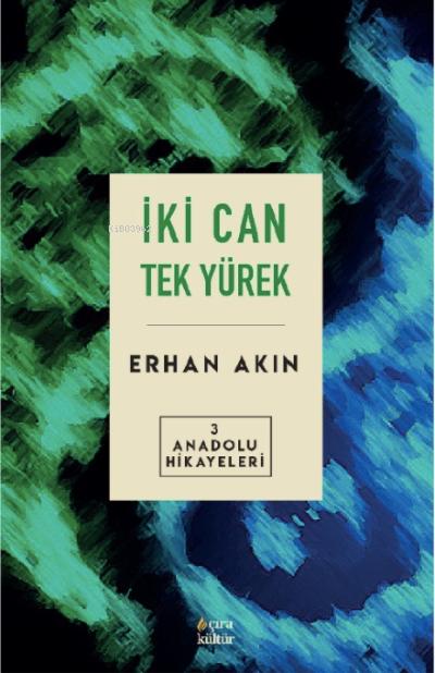 İki Can Tek Yürek Anadolu