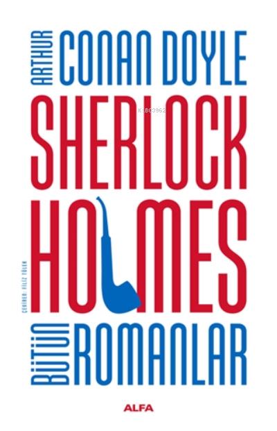 Sherlock Holmes Bütün Romanlar  - Ciltli