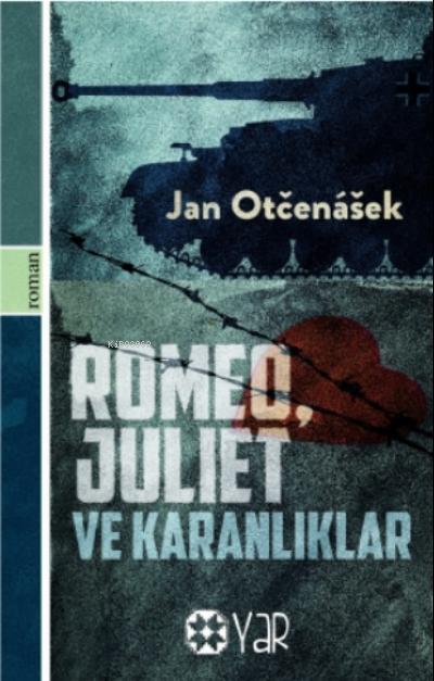 Romeo, Juliet Ve Karanlıklar