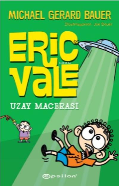 Eric Vale - Uzay Macerası
