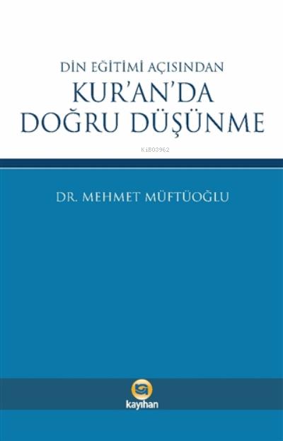 Din Eğitimi Açısından Kur'an'da Doğru Düşünme