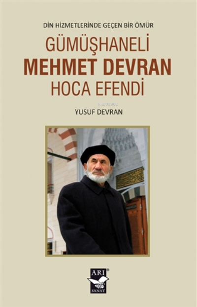 Gümüşhaneli Mehmet Devran Hoca Efendi;Din Hizmetlerinde Geçen Bir Ömür